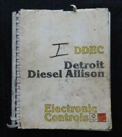 DETROIT DIESEL SERIES DDEC I DIESEL ENGINE ELECTRONIC CONTROLS SERVICE MANUAL