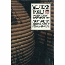 Western Trails: A Collection of Short Stories by M