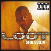 Loot - Still Rollin [CD]