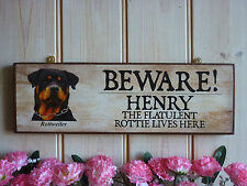 DOG SIGN ROTWEILLER SIGN PERSONALISED ROTTIE SIGN BEWARE OF THE DOG SIGN GARDEN