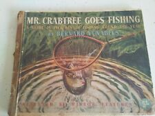 Mr. Crabtree Goes Fishing, Antique Book By Bernard Venables