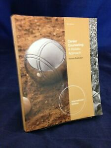 Career Counseling:  A Holistic Approach by V G Zunker(2012) 8th Ed VG PB 190814