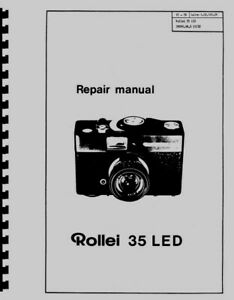 Rollei 35 LED Camera Repair Manual Reprint