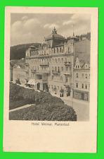 """Marienbad """"Hotel Weimar"""" ungel. 1910"""