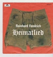 """7"""" Rainhard Fendrich HEIMATLIED polydor 883630-7 WART`S BIS HAMLICH WIRD 1985"""
