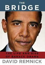 The Bridge: The Life and Rise of Barack Obama, David Remnick, Good Condition, Bo