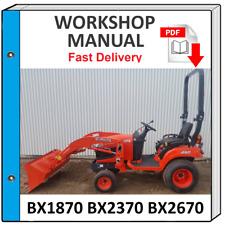 KUBOTA BX1870 BX2370 BX2670 SERVICE REPAIR WORKSHOP MANUAL