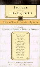 For the Love of God: Handbook for the Spirit, , Good Book