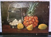 Antique 19th C Still Life Pineapple Fruit Oil Painting