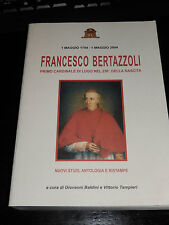 FRANCESCO BERTAZZOLI Bandini Tampieri 2004 primo cardinale di Lugo Ravenna