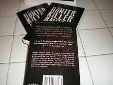 """Author Signed Book Copy Of, """"The Hunter Killer Angel.""""  What they didn't teach"""