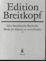Mendelssohn - Werke für Klavier zu zwei Händen II