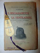GUIDE HOEPLI - Pardini: Riscaldamento e Ventilazione 1913 RARO segnalibro OSRAM