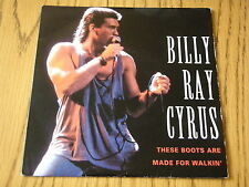 """BILLY RAY CYRUS - THESE BOOTS WERE MADE FOR WALKING   7"""" VINYL PS"""