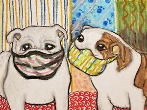 Bulldog in Quarantine Mask Pop Art Print 13 x 19 Signed by Artist KSAMS Dogs