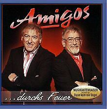 Durchs Feuer von Amigos | CD | Zustand gut