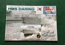 Royal Navy Ltd Edition Cover HMS Daring 1st Type 45 Destroyer - Signed Commander