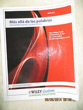 Mas alla de las palabras - Intermediate Spanish 2nd Ed. 2e U.of MICHIGAN SPA 231