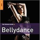 The Rough Guide to Bellydance (Second Edition) (+DVD), Various Artists CD | 0605
