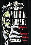 Return to the Library of Doom: Blood in the Library by Michael Dahl (2011,...