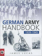 The German Army Handbook 1939-1945, Good, James Lucas, Book