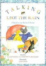 Talking Like the Rain: A Read-to-Me Book of Poems by Kennedy, X. J., Kennedy, D