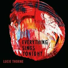 NEW Lucie Thorne Everything Sings Tonight CD Sealed FastNFree 2015 - 10 Songs