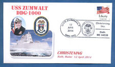 GREYTCOVERS NAVAL COVER USS ZUMWALT DDG-1000 CHRISTENING 12 APRIL 2014