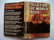 LYNETTE HAMBLIN.POLLUTION:THE WORLD CRISIS.1ST H/B 70