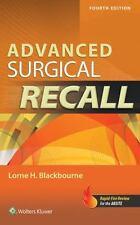 Advanced Surgical Recall, 4e: By Blackbourne, Lorne H.
