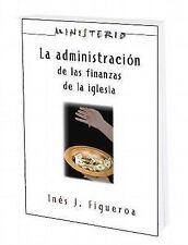 La Administracion de las Finanzas de la Iglesia: Ministerio series AETH : The...