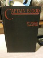CAPTAIN BLOOD His Odyssey by Raphael Sabatini 1st Edition 1922
