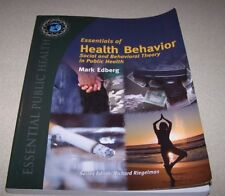 Essentials of Health Behavior : Social and Behavioral Theory in Public Health by