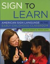 Sign to Learn: American Sign Language in the Early Childhood Classroom, Azpiri,