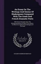 An Essay On The Writings And Genius Of Shakespeare Compared With The Greek And F