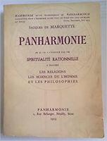 Panharmonie de la vie à l'éternité par une spiritualité rationnelle à