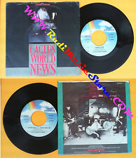 LP 45 7'' CACTUS WORLD NEWS Years later Hurry back Third one live no cd mc dvd