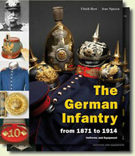 THE GERMAN INFANTRY FROM 1871 TO 1914