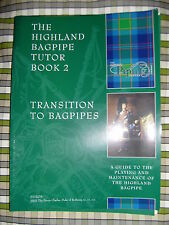 The Highland Gaita Tutor Book 2 by the National Tubería Centro MANTENIMIENTO