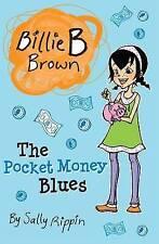 NEW, SALLY RIPPIN, BILLIE B BROWN, THE POCKET MONEY BLUES.