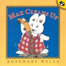 Max Cleans Up (Max and Ruby) Wells, Rosemary Paperback