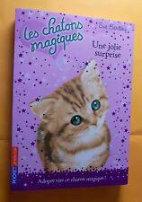 """livre les chatons magiques """"Une jolie surprise"""""""