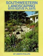 Southwestern Landscaping with Native Plants (Paperback or Softback)