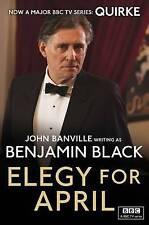 Elegy for April: Quirke Mysteries Book 3,Black, Benjamin,New Book mon0000032143
