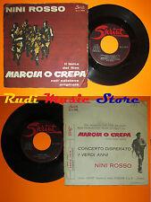 LP 45 7'NINI ROSSO Marcia crepa concerto disperato italy SPRINT 5503 cd mc dvd*