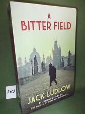 JACK LUDLOW A BITTER FIELD 1ST UK PB EDITION