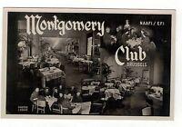 WW2. MONTGOMERY CLUB,BRUSSELS, N.A.A.F.I/E.F.I..OLD R.P  POSTCARD