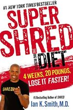 Super Shred: The Big Results Diet: 4 Weeks, 20 Pou
