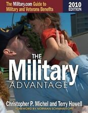The Military Advantage, 2010 Edition: The Military.com Guide to Military and Vet