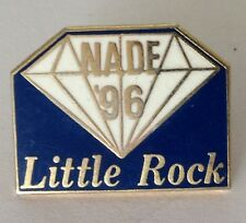 Nade 96 Little Rock Diamond Pin Badge Rare Vintage Authentic 1996 (J7)
